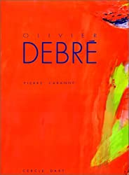 Olivier Debre (French Edition)