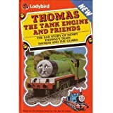The Sad Story of Henry; Thomas's Train; Thomas And the Guard (Thomas the Tank Engine & Friends S.)