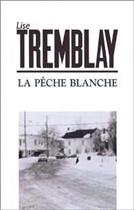 La pêche blanche par Lise Tremblay