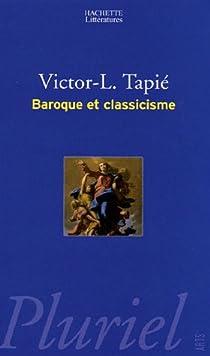 Baroque et classicisme par Tapié