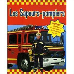 Livres gratuits Les Sapeurs-pompiers pdf, epub ebook