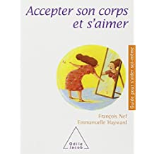 ACCEPTER SON CORPS ET S'AIMER