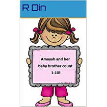 Amayah and her baby brother count 1-10
