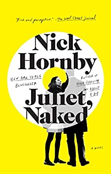 Juliet, Naked by [Hornby, Nick]