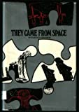 They Came from Space, Elwood David Baumann, 0531003884