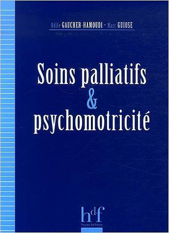 Livres gratuits Soins palliatifs et psychomotricité epub, pdf