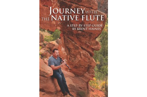 Journey With The Native Flute - Flute Instructional