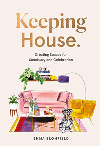 Keeping House: Creating Spaces for Sanctuary and Celebration ()