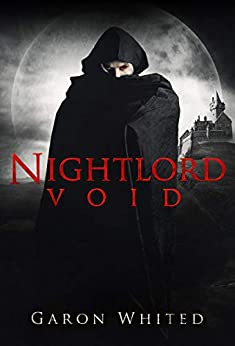 Void: Book Five of the Nightlord series by [Whited, Garon]