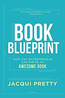 Book Blueprint: How Any Entrepreneur Can Write an Awesome