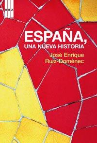 España, una nueva historia: 349 (ENSAYO Y BIOGRAFIA): Amazon.es ...