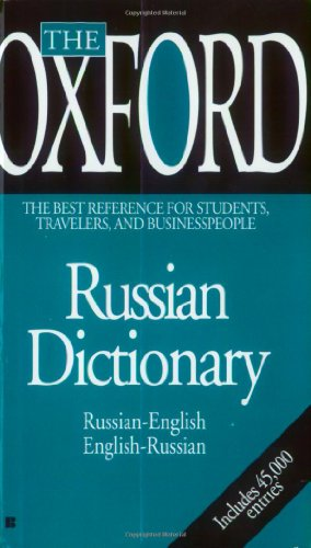 The Oxford Russian Dictionary: Russian-English - English-Russian (English and Russian Edition)