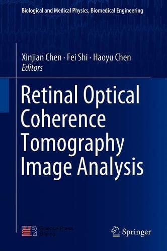 Retinal Optical Coherence Tomography Image Analysis (Biological and Medical Physics, Biomedical Engineering)-cover