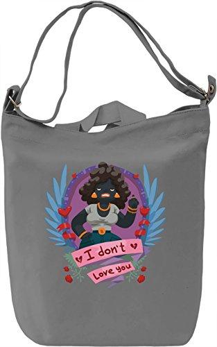 I don't love you Borsa Giornaliera Canvas Canvas Day Bag| 100% Premium Cotton Canvas| DTG Printing|
