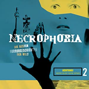 Necrophobia 2 Hörbuch