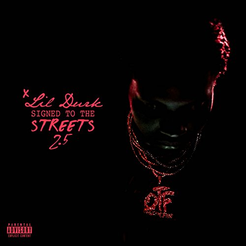 Signed to the Streets 2.5 [Exp...