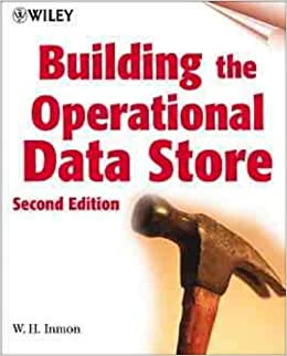 Book Building the Operational Data Store (Wiley computer publishing)