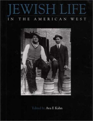 Jewish Life in the American West: Perspectives on Migration, Settlement, and Community PDF