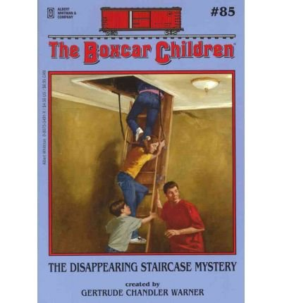 The Disappearing Staircase Mystery - Book #85 of the Boxcar Children