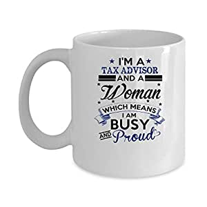 Funny TAX ADVISOR Jobs Mugs - TAX ADVISOR And Woman Which Means Best Sarcastic Mug Gift For Him,Her, Adult.. On Thanks Giving, Christmas Day, White 11Oz Coffee Mugs
