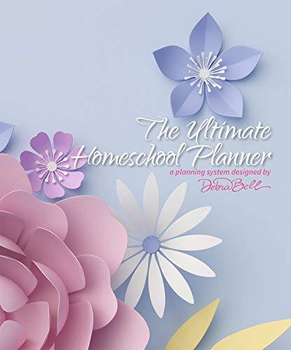 The Ultimate Homeschool Planner (Paper Flowers Edition)