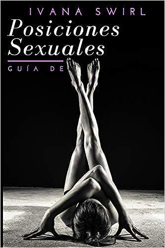 Guía de posiciones sexuales de Ivana Swirl