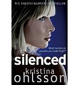 [Silenced] [by: Kristina Ohlsson]
