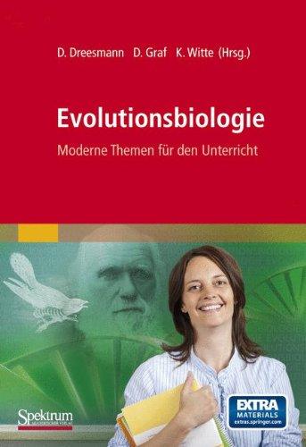 Evolutionsbiologie: Moderne Themen für den Unterricht