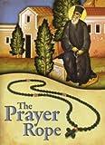 The Prayer Rope (Orthodox Jesus Prayer Booklet)
