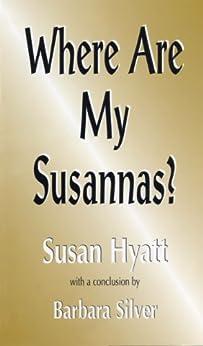 Where Are My Susannas by [Hyatt, Susan C.]