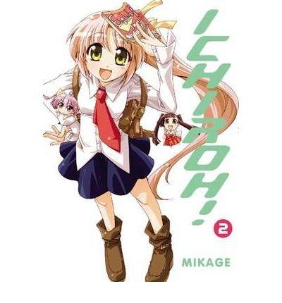 [ Ichiroh!, Volume 2[ ICHIROH!, VOLUME 2 ] By Mikage ( Author )Nov-01-2009 Paperback