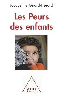 Les peurs des enfants, Girard-Frésard, Jacqueline
