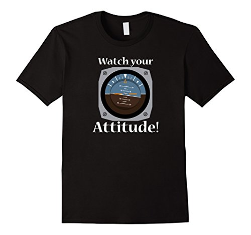 Watch Your Attitude – Funny Aviation Shirt for Pilots