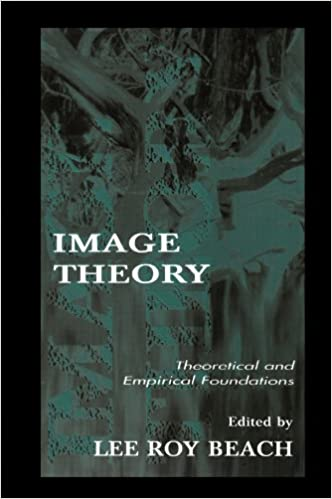 Image Theory: Theoretical and Empirical Foundations (Organization and Management Series)