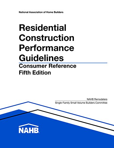 Residential Construction Performance Guidelines, 5th edition, Consumer Reference by National Association of Home Builders