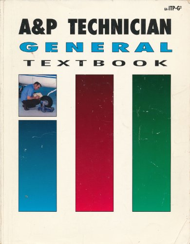 A and P Technician General Textbook