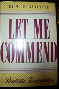 Hardcover Let Me Commend-realistic Evangelism Book