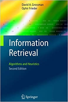 Book Information Retrieval: Algorithms and Heuristics (The Information Retrieval Series)(2nd Edition)