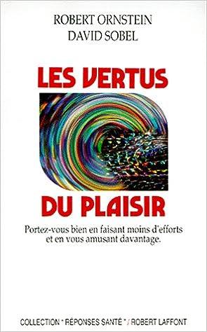 Lire en ligne Les vertus du plaisir pdf