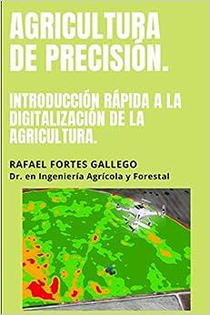 Agricultura de precisión de Rafael Fortes