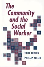 The Community and the Social Worker (Paperback)