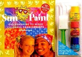 Sun Paint: Use Sunshine to Make Colorful Fabric Prints : With Book, Paint and Sponge Brush (Klutz)