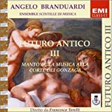 Futuro Antico 3 by Angelo Branduardi (2002-08-02)