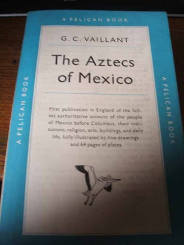 The rise and fall of the aztec empire in mexico