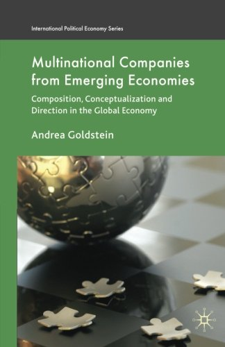 Multinational Companies from Emerging Economies: Composition, Conceptualization and Direction in the Global Economy (Int