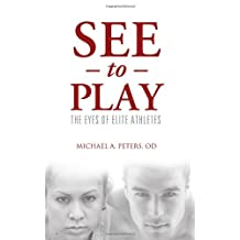 See to Play: The Eyes of Elite Athletes