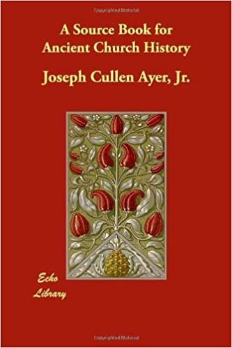 Book A Source Book for Ancient Church History by Joseph Cullen Jr. Ayer (2008-07-21)