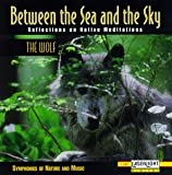 Between the Sea & The Sky: Wolf 5