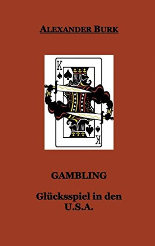 Gambling. Glücksspiel in den U.S.A (Book on Demand)