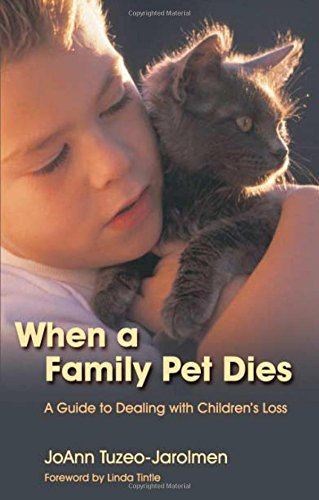 When a Family Pet Dies: A Guide to Dealing With Children's Loss